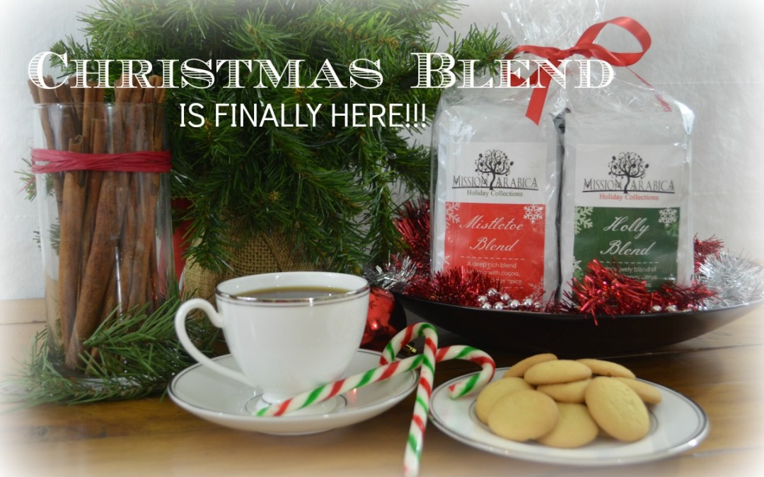 Christmas Blend is Here!